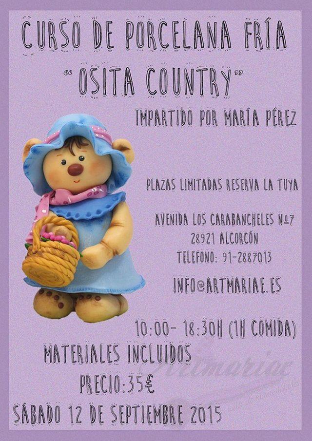 """Monográfico """"Osita country"""" en porcelana fría. Plazas limitadas, reserva la tuya. Avenida los carabancheles nº7 Alcorcón. info@artmariae.es /91-2887013"""