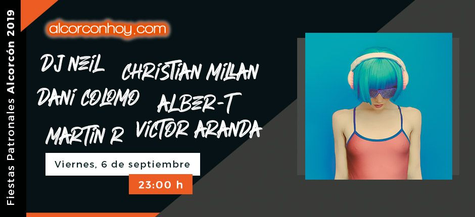 Fiestas Patronales Alcorcón 2019 - DJ