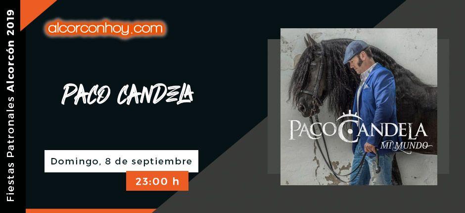 Fiestas Patronales Alcorcón 2019 - Paco Candela