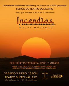 'Incendios', teatro impactante y gratuito para los más desfavorecidos en Alcorcón