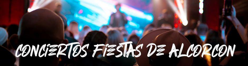 Programa de Conciertos Fiestas de Alcorcón 2021