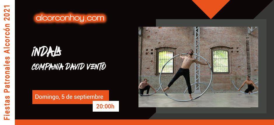 Compañía David Vento - Fiestas Alcorcón 2021