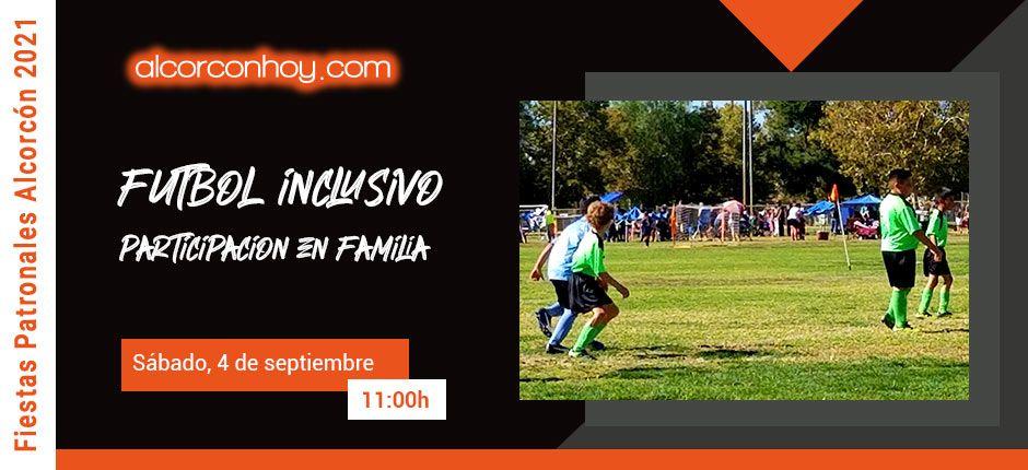 Torneo Futbol Inclusivo Fiestas Alcorcón 2021