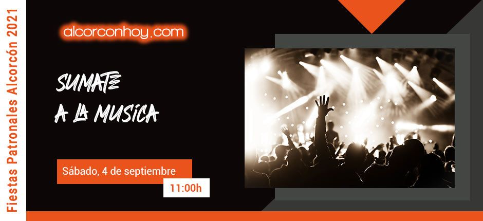 Súmate a la música - Fiestas Alcorcón 2021
