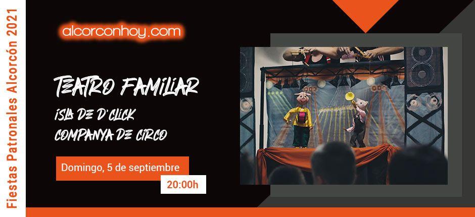 Teatro Familiar - Fiestas Alcorcón 2021