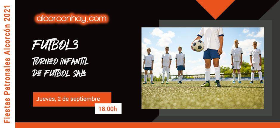 Programa Deportivo de las Fiestas de Alcorcón 2021. Torneo Infantil Fiestas Alcorcón 2021